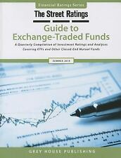 Thestreet Ratings Guide to Exchange-traded Funds, Summer 2014 (Street.Com Rating