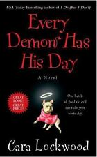 Every Demon Has His Day by Cara Lockwood (2010, Paperback) ~VERY GOOD CONDITION