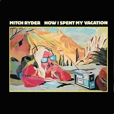 How I Spent My Vacation by Mitch Ryder (CD, Mar-2009, Repertoire)