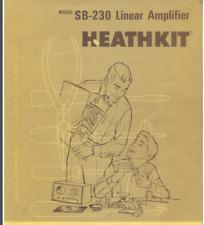 HEATHKIT SB-230 Linear Amplifier OPERATION MANUAL 122 page digital Manual