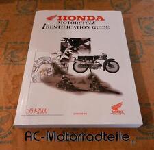 Honda Modèle Histoire Identification 1959-2000 Moto Identification Guide