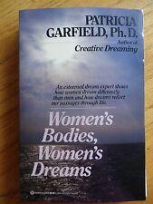 Women's Bodies, Women's Dreams by Patricia Garfield (1988, Paperback)
