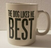 """THE DOG LIKE ME BEST"" - POTTERY BY KATHY LARGE NOVELTY WHITE COFFEE MUG"