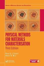PHYSICAL METHODS FOR MATERIALS CHARACTERISATION - FLEWITT, PETER E. J./ WILD, RO