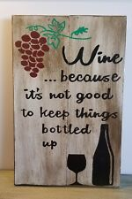 Wooden Sign Wine Because Reclaimed Wood 11 x 17  00006000 x 1 Distressed Home Decor