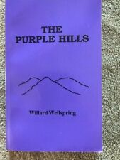 The Purple Hills Willard Wellspring (Cyntia Parsons) Very Good Inscribed 1st Ed