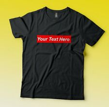 Custom Personalized Supreme Style Your Text T-Shirt Tee Fast Free Shipping