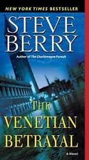 The Cotton Malone: The Venetian Betrayal Bk. 3 by Steve Berry (2008, Hardback C)