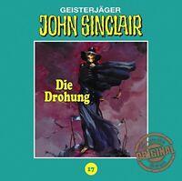 JOHN SINCLAIR TONSTUDIO BRAUN-FOLGE 17 - DIE DROHUNG  CD NEW