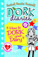 Dork Diaries 3 1/2 : How to Dork Your Diary ' Russell, Rachel Renee