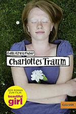Charlottes Traum Roman zum Film beautiful girl Ab 12 Jahren Taschenbuch +BONUS
