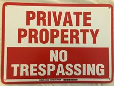 "10"" x 14"" Private Property No Trespassing Sign New"