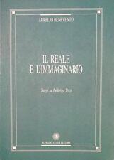 Aurelio Benevento Il reale e l'immaginario Saggi su Federico Tozzi Guida 1996