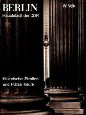 Berlin Hauptstadt der DDR=Historischen Strassen und Plätze heute/Bildband/1977