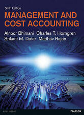 Management and Cost Accounting by Alnoor Bhimani, Charles T. Horngren, Srikant M