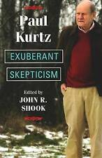 Exuberant Skepticism,Paul Kurtz,Good Book mon0000062760
