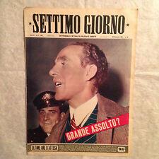 RIVISTA SETTIMO GIORNO 51 12/1951 ETTORE GRANDE GRAN PARADISO SIRIA GRETA GARBO