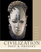 Civilization PAST & PRESENT, Combined Volume (11th Edition) (MyHistoryLab Series