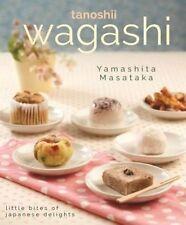 Wagashi: Little Bites of Japanese Delights by Yamashita Masataka (Paperback, 2014)