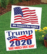 Donald Trump For President 2020 Campaign Sign & We Support Our Police Sign 2 Pk