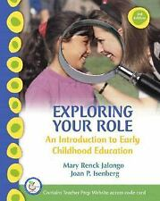 Exploring Your Role: An Introduction to Early Childhood Education (3rd Edition)