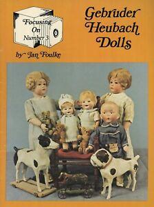 German Gebruder Heubach Bisque Dolls - Types Marks Molds / Scarce Book