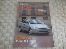 REVUE TECHNIQUE FORD FOCUS DIESEL TDdi 90 CH