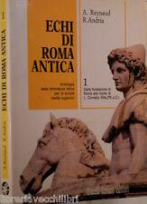 ECHI DI ROMA ANTICA Vol I Dalla fondazione di Roma A Reynaud R Andria Ferraro di