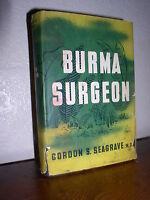 Burma Surgeon by Gordon S. Seagrave (1943, HC,DJ,BCE)