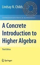 A Concrete Introduction to Higher Algebra (Undergraduate Texts in Mathematics)
