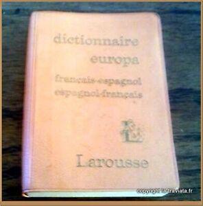 DICTIONNAIRE EUROPA . Français - Espagnol / Espagnol - Français . Voyage Espagne