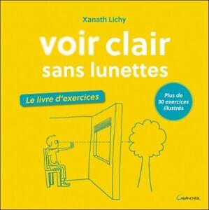 Voir clair sans lunettes - Le livre d'exercices - Plus de 30 exercices illustré