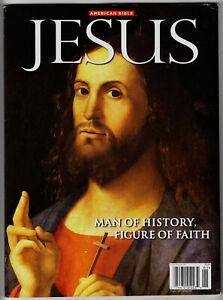 American Bible - Jesus: Man of History, Figure of Faith Magazine 2015