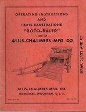 "Allis-Chalmers Operating Instructions & Repair Parts Illustrations ""Roto-Baler"""