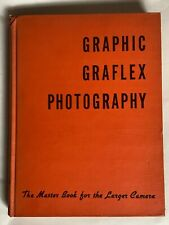 Graphic Graflex Photography, 1945, Hardback Book