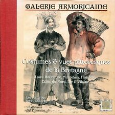 Galerie Armoricaine - Costumes et vues pittoresques de la Bretagne