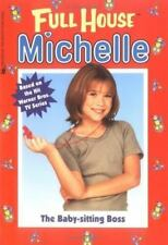 The Baby-Sitting Boss (Full House Michelle)