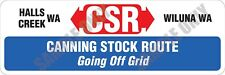 Canning Stock Route CSR Going off Grid Bumper Sticker