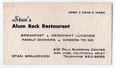 1960s STAN'S ALUM ROCK RESTAURANT Business Card SAN JOSE CALIFORNIA Brajkovich