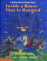 Inside a House That Is Haunted: A Rebus Read-along Story [Rebus Read-Along Stori