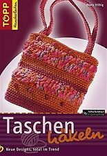 Taschen häkeln: Neue Designs, total im Trend von Hilbig,...   Buch   Zustand gut