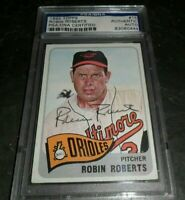 1965 Topps ROBIN ROBERTS #15 PSA DNA SIGNED AUTO AUTOGRAPH HOF BALTIMORE ORIOLES