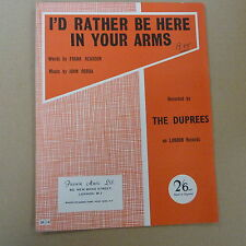 songsheet I'd RATHER BE HERE IN YOUR ARMS The Duprees 1963