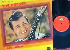 Bob Luman ORIG GER LP The rocker NM Bear family BFX15037 Rockabilly Rock N roll