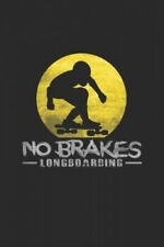 New listing No brakes longboarding: 6x9 Longboarding - grid - squared paper - notebook -