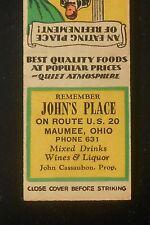1930s John's Place Mixed Drinks Wines Liquor John Cassaubon Phone 631 Maumee OH