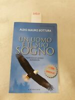 Un uomo e  il suo sogno di Aldo Mauro bottura