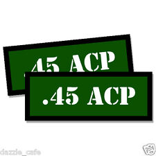 45 ACP Ammo Can GREEN Stickers 2x .45 Ammunition Gun Case Labels Decals 2 pack