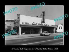 OLD LARGE HISTORIC PHOTO OF EL CAMINO REAL CALIFORNIA, THE DESOTO CAR STORE 1940