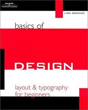Basics of Design: Layout and Typography for Beginners by Lisa Graham